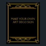 "Art Deco Wedding or Party Sign make your own<br><div class=""desc"">Art Deco Wedding or Party Sign make your own</div>"