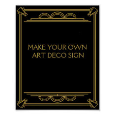 Art Deco Wedding Or Party Sign Make Your Own Poster at Zazzle