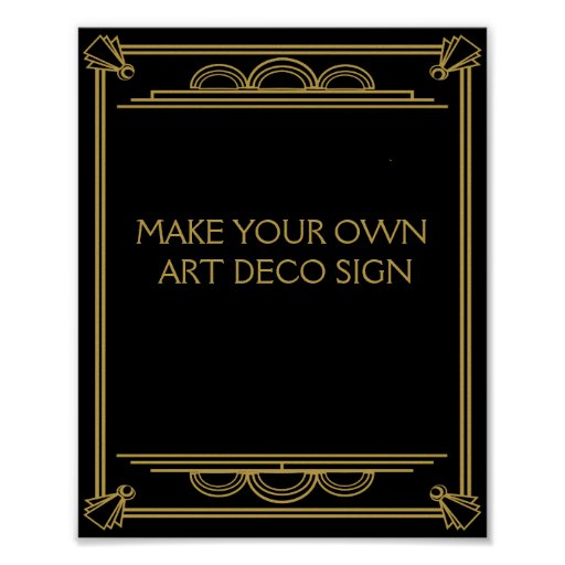 Art Deco Wedding Or Party Sign Make Your Own Poster Zazzle