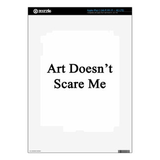 Art Doesn't Scare Me iPad 3 Decals