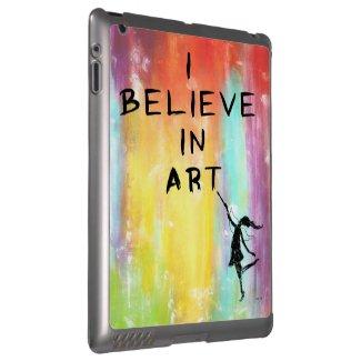 Art Fairy: I Believe In Art Colorful Case For iPad
