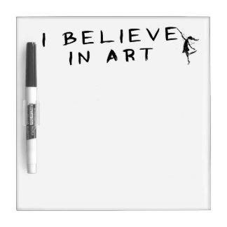 Art Fairy: I Believe In Art Dry Erase Board