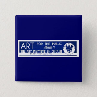 Art for the Public  - WPA Poster - Pinback Button