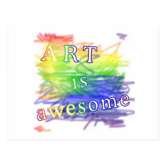 Art is awesome postcard