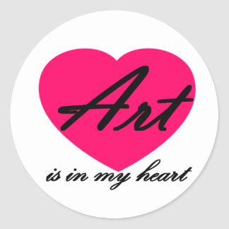 Art Is In My Heart Classic Round Sticker