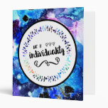 Art is Individuality 3 Ring Binder