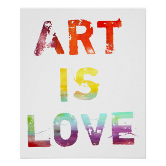 Art Is Love Poster