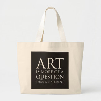 Art Is More Of A Question Canvas Bags