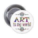 Art is My World Pinback Buttons