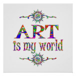 Art is My World Posters