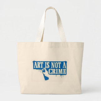 Art is Not a Crime Bags