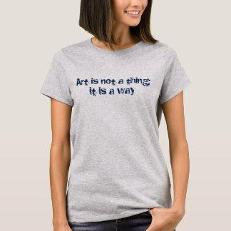 Art is not a thing - Winter T-Shirt