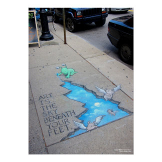 art is the sky beneath your feet poster