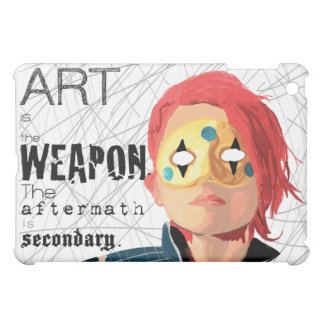 Art is the Weapon Case For The iPad Mini