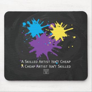 Art Isnt Cheap Mouse Pad