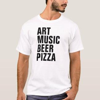 ART MUSIC BEER PIZZA T-Shirt