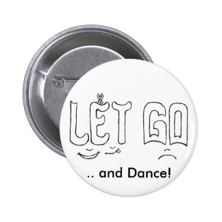 Art of Letting Go Buttons