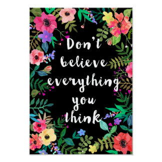 Art Poster: Don't Believe Everything You Think Poster