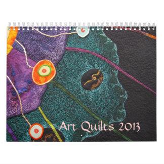 Art Quilts 2013 Wall Calendar