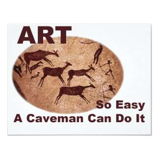 Art- So Easy A Caveman Can Do It 4.25x5.5 Paper Invitation Card