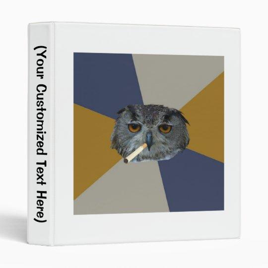 Art Student Owl Advice Animal Meme Binder