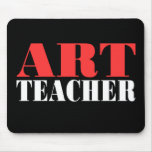 Art Teacher Computer Moisepad Mouse Pad