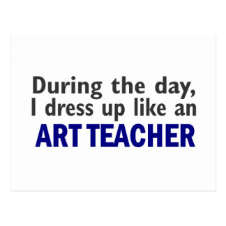 ART TEACHER During The Day Postcard