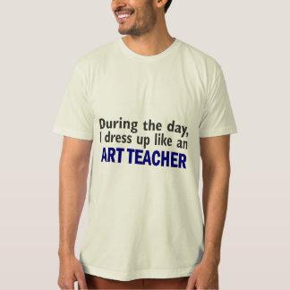 ART TEACHER During The Day Tee Shirt