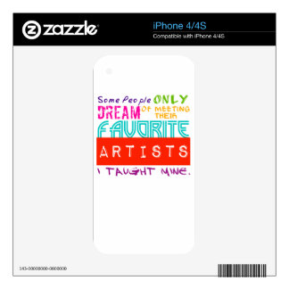 Art Teacher T-Shirt Some People Only Dream of Meet iPhone 4 Decals