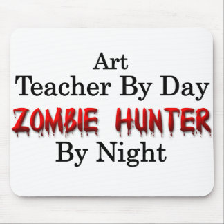 Art Teacher/Zombie Hunter Mouse Pad