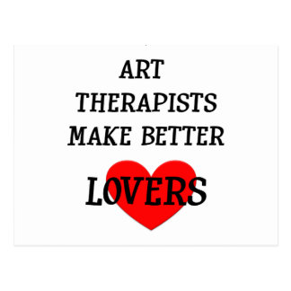 Art Therapists Make Better Lovers Postcard