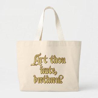 Art thou irate brethren? jumbo tote bag