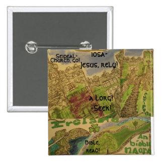 Arte/cristiano/englis de Gaeilge/Cnaipe/button Pin Cuadrado