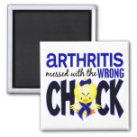 Arthritis Messed With The Wrong Chick 2 Inch Square Magnet