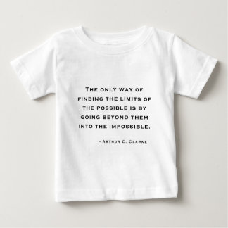 Arthur C Clarke Quote Baby T-Shirt