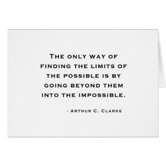 Arthur C Clarke Quote Card