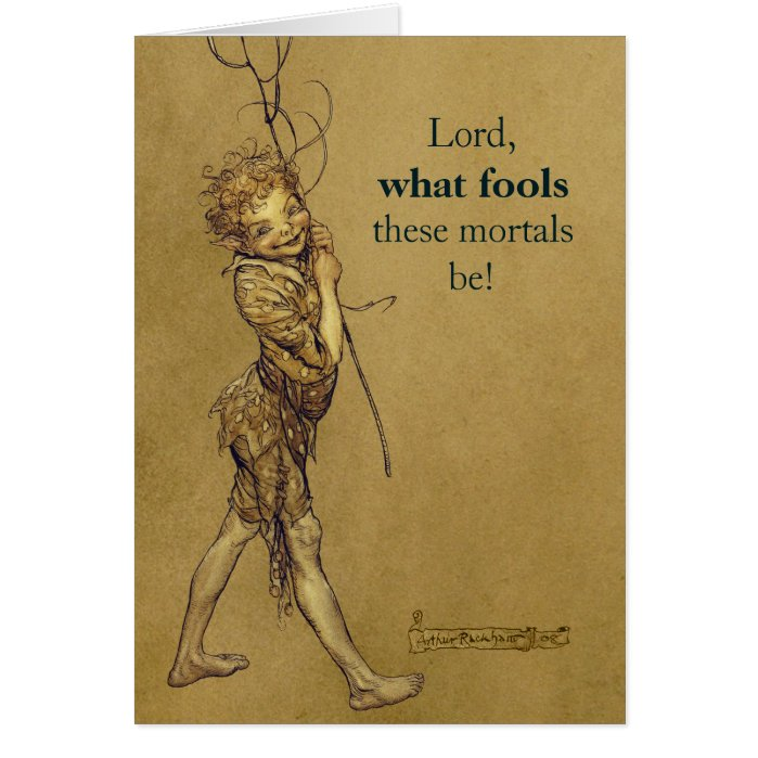 Arthur Rackham Puck Lord what fools CC0587 Card