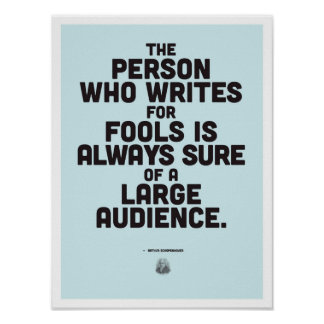 Arthur Schopenhauer - Inspirational Quote Poster