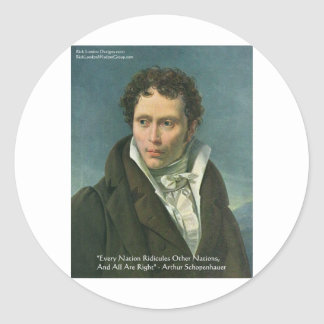 """Arthur Schopenhauer """"Nations Ridicule"""" Quote Gifts Classic Round Sticker"""