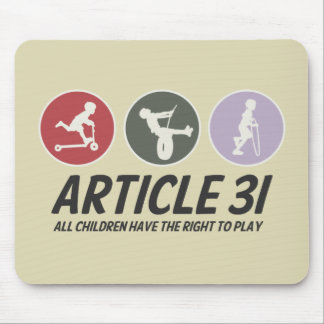 Article 31 - All children have the right to play Mouse Pad