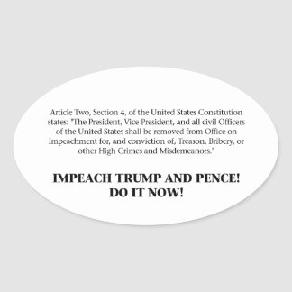 Articles of Impeachment — Impeach Trump and Pence Oval Sticker