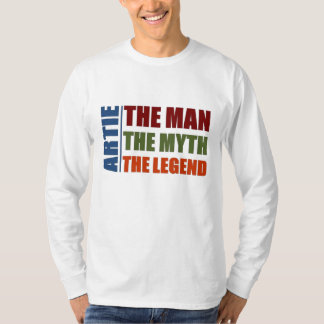 Artie the man, the myth, the legend T-Shirt