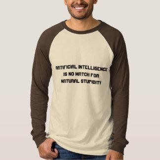 Artificial Intelligence Natural Stupidity Tee Shirt