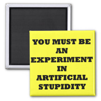 Artificial  Stupidity products Magnet