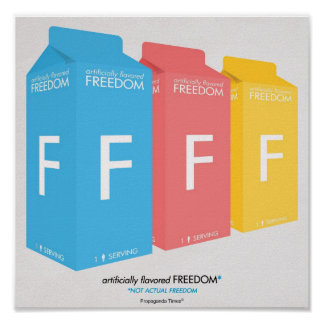 artificially flavored Freedom* Posters