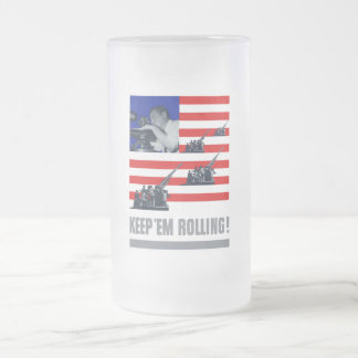 Artillery -- Keep 'Em Rolling! Mug
