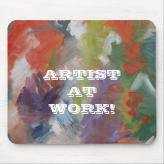 """""""Artist at Work"""" Mouse Pad"""