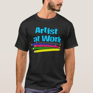 Artist at Work Pencils T-Shirt