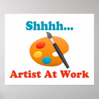 Artista de Shhhh en el pintor del trabajo Póster