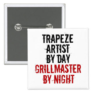 Artista de trapecio de Grillmaster Pin Cuadrado